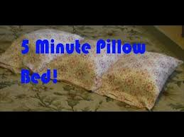 diy 5 minute pillow bed youtube