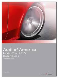 audi order guide 2014 usa retail luxury vehicles automotive