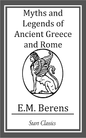 Blank Map Of Ancient Greece Myths And Legends Of Ancient Greece And Rome Ebook By E M Berens