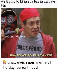 Band Kid Meme - 25 best memes about memes of the day memes of the day memes