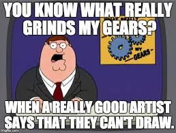 Artist Meme - artist problems imgflip