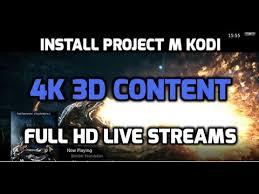 how to install project m how to install project m addon on kodi best addon 4k and 3d youtube