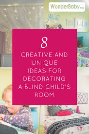 Child Room 8 Creative And Unique Ideas For Decorating A Blind Child U0027s Room