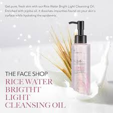 the face shop rice water bright cleansing light oil buy the face shop rice water bright cleansing light oil