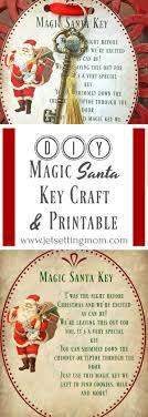 santa key diy christmas crafts magic santa key how to free printable