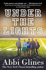 friday night lights book online under the lights book by abbi glines official publisher page