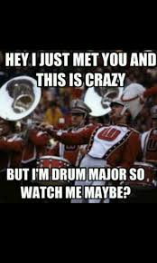 Drum Major Meme - marching meme band memes pinterest meme march and marching