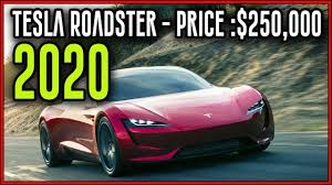 tesla roadster price 2020 tesla roadster founders series price 250 000 youtube
