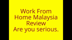 work from home malaysia ideas review online business job