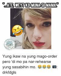 Ikaw Na Meme - eh di ikaw na memes di best of the funny meme