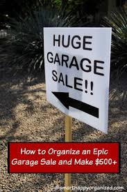 Organizing A Garage Sale - how to organize an epic garage sale and make 500 autumn leopold