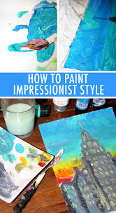 how to paint impressionist style paintings