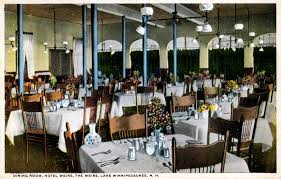 hotel weirs dining room weirs beach where lake winnipesaukee