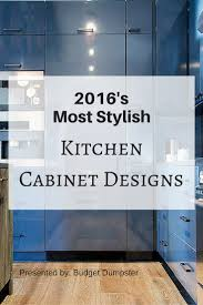 cabinet design 2016 u0027s choicest kitchen cabinet options