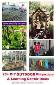 Idea For Backyard Landscaping by 25 Diy Outdoor Playscapes And Learning Station Ideas Preschool