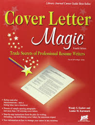 components of a good cover letter cover letter magic 4th ed trade secrets of professional resume