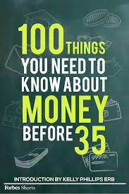 35 Things You Can Design - 100 things you need to know about money before 35 favorite places