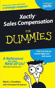 Excel Spreadsheets For Dummies Free Xactly Sales Compensation For Dummies 02 05 2007