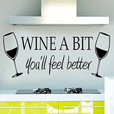 wine a you ll feel better soooku morden vinylwine a bit you ll feel betterquote