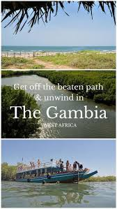 11 best the gambia blog images on pinterest west africa exotic