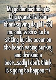 my golden birthday is this year it falls on thanksgiving day 11