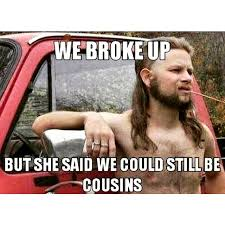 Redneck Cousin Meme - redneck dating tips cousins absurd pics for fun pinterest