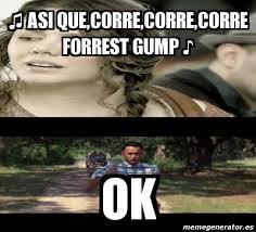 Forrest Gump Memes - meme personalizado asi que corre corre corre forrest gump
