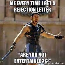 Rejection Meme - adams gaylord writes rejection letter meme