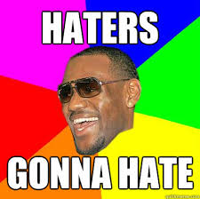 Lebron Hater Memes - haters gonna hate lebron james quickmeme