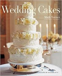 wedding cake options wedding cakes mich turner 9780789327338 books