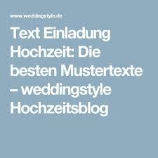 mustertext einladung hochzeit text einladung hochzeit die besten mustertexte