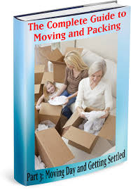 the complete guide to moving and packing ace relocation