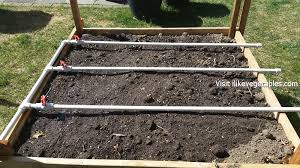 Pvc Raised Garden Bed - irrigation system for our raised beds i like vegetables