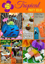 themed parties idea 25 tropical party ideas