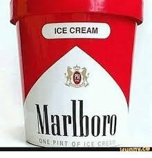 Crea Meme - ice cream marlbor one pint of ice crea ice cream meme on