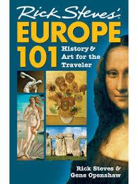 europe 101 history for the traveler book rick steves