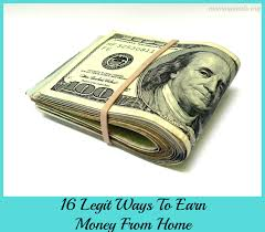How To Earn Money From Legit Ways To Earn Money From Home