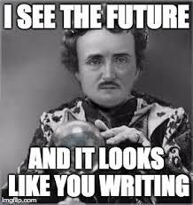 Edgar Allen Poe Meme - edgar allan poe imgflip