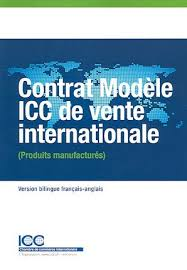 chambre de commerce internationale contrat modèle icc de vente internationale produits manufacturés