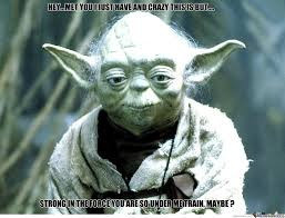 Funny Yoda Memes - master yoda by borntobefeatured meme center