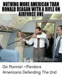 Air Force One Meme - nothing more american than ronald reagan witharifle on airforce one
