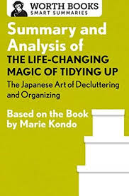 marie kondo summary summary and analysis of the life changing magic of tidying up the