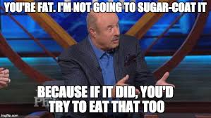 Dr Phil Meme - dr phil machete quote imgflip