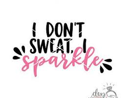 i don t sweat i sparkle i don t sweat i sparkle tank top