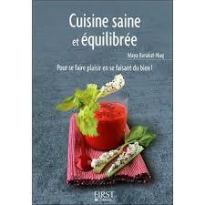 cuisine saine petit livre de cuisine saine et équilibrée broché