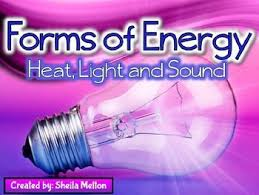 is light a form of energy forms of energy powerpoint heat light sound
