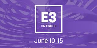 e3 2017 is coming to you live on twitch u2013 twitch blog