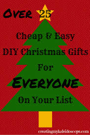 over 25 cheap u0026 easy diy christmas gifts for everyone on your list