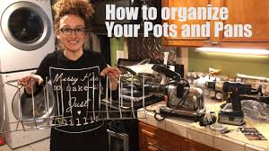 how to organize pots and pans in a cabinet how to organize your kitchen pots and pans