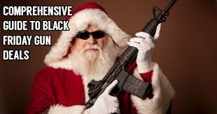 best black friday rifle deals version 2 0 black friday deals for gun folks